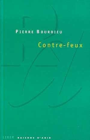 Bourdieu, Contre-feux