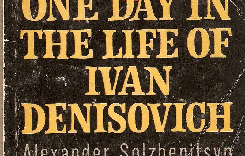 A. SOLJENITSYNE, Une Journée d'Ivan Denissovitch