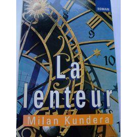 La Lenteur, de Milan Kundera