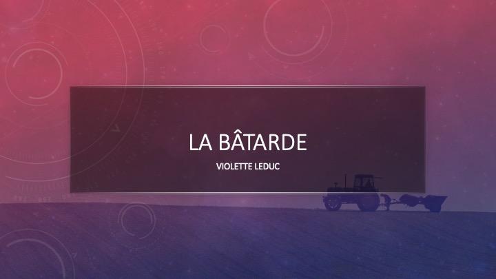 La Bâtarde, de Violette Leduc